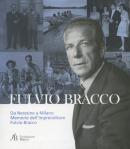 Da Neresine a Milano. Memorie dell'imprenditore Fulvio Bracco
